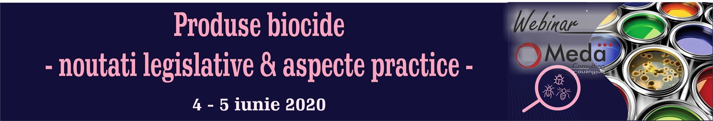 produsele biocide - noutati legislative & aspecte practice